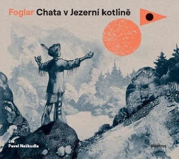 Chata v Jezerní kotlině - CD MP3 (audiokniha)