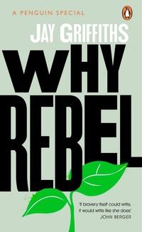 Why Rebel