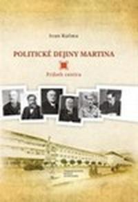 Politické dejiny Martina. Príbeh centra