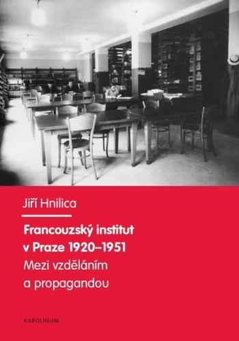 Francouzský institut v Praze 1920-1951.