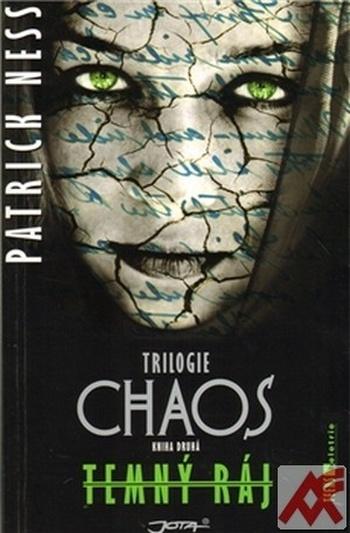 Temný ráj. Trilogie CHAOS. Kniha druhá