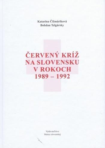 Červený kríž na Slovensku v rokoch 1989-1992