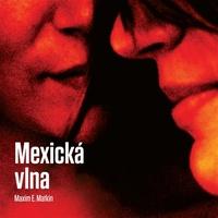 Mexická vlna - MP3 CD (audiokniha)