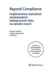 Beyond Compliance - Implementace rozhodnutí mezinárodních lidskoprávních těles n
