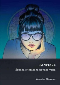 Fanfikce. Ženská literatura nového věku
