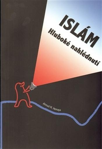 Islám. Hluboké nahlédnutí
