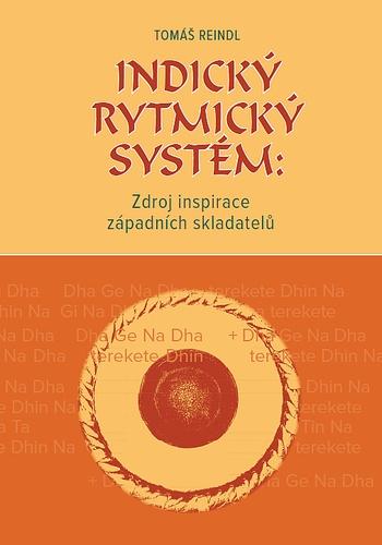 Indický rytmický systém: Zdroj inspirace západních skladatelů