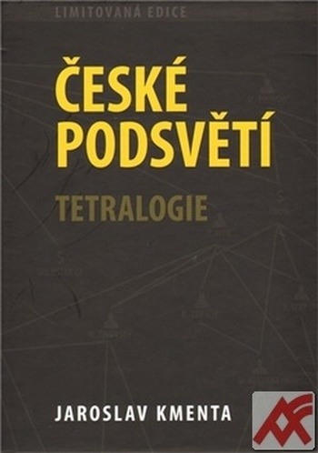 České podsvětí Tetralogie + Bonus Český špion Erwin van Haarlem