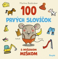 100 prvých slovíčok s myšiakom Miškom