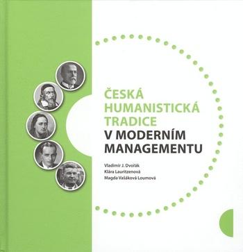 Česká humanistická tradice v moderním managementu