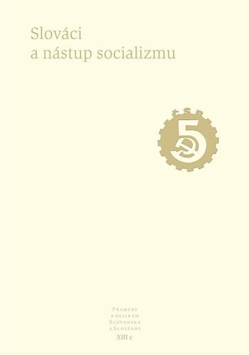 Pramene k dejinám Slovenska a Slovákov XIII.c