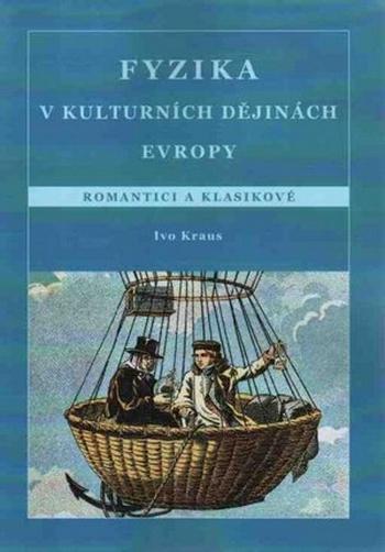 Fyzika v kulturních dějinách Evropy. Romantici a klasikové