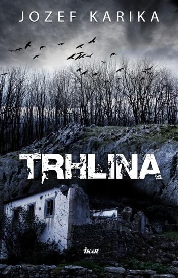 Trhlina (slovenské vydanie)