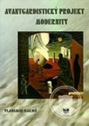 Avantgardistický projekt modernity