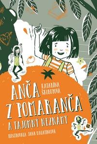 Anča z Pomaranča a tajomný neznámy