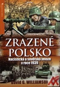 Zrazené Polsko. Nacistická a sovětská invaze v roce 1939