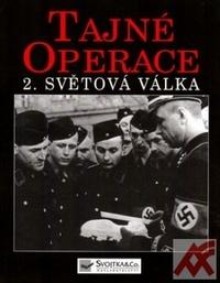 Tajné operace. 2. světová válka