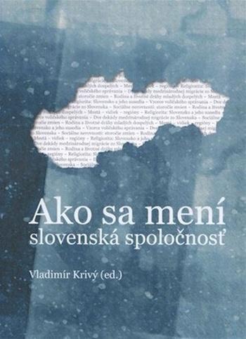 Ako sa mení slovenská spoločnosť