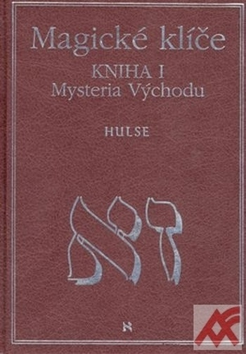Magické klíče I. Mystéria Východu