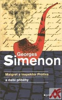 Maigret a inspektor Protiva a další příběhy