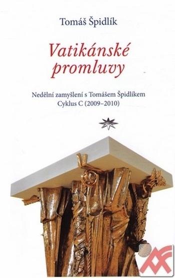 Vatikánské promluvy. Nedělní zamyšlení s Tomášem Špidlíkem. Cyklus C (2009-2010)