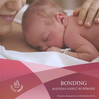 Bonding - matkina náruč po pôrode