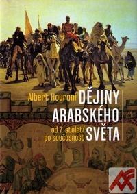 Dějiny arabského světa od 7. století po současnost
