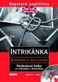Intrikánka. Napínavá angličtina - audio CD + kniha