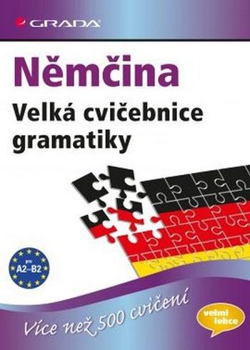 Němčina. Velká cvičebnice gramatiky