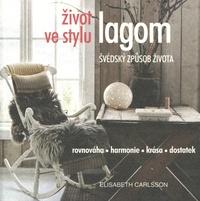 Život ve stylu lagom. Švédský způsob života