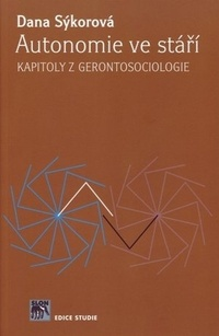 Autonomie ve stáří. Kapitoly z gerontosociologie