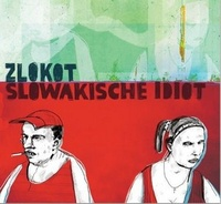 Slowakische idiot - CD