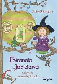 Petronela Jabĺčková 3: Guľovačka a nezbedný škriatok