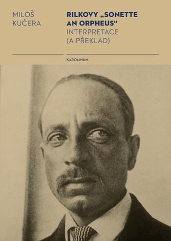 """Rilkovy """"Sonette an Orpheus"""""""