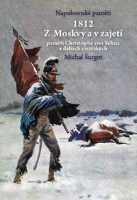 1812. Z Moskvy a v zajetí