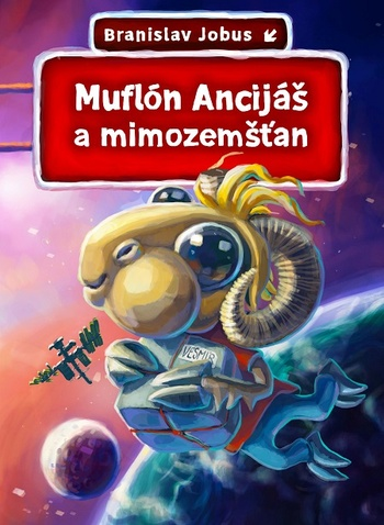Muflón Ancijáš a mimozemšťan