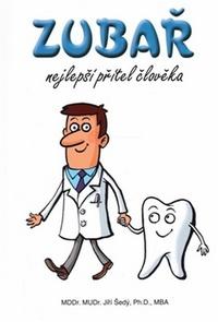 Zubař. Nejlepší přítel člověka