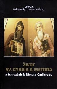Život Sv. Cyrila a Metoda
