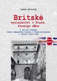 Britské vyslanectví v Praze, Foreign Office