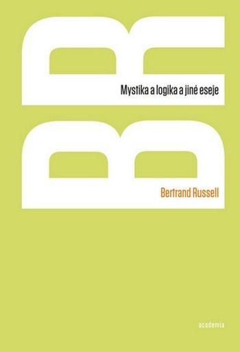 Mystika a logika a jiné eseje