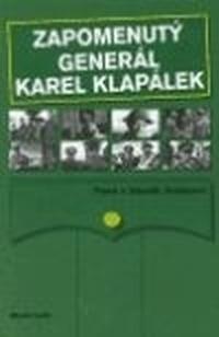 Zapomenutý generál Karel Klapálek