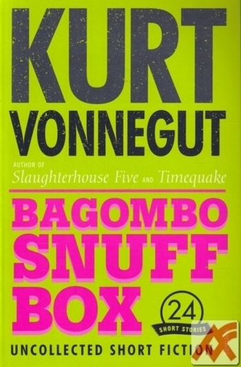 Bagombo Snuff Box. Uncollected Short Fiction