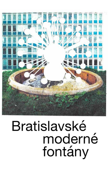 Bratislavské moderné fontány