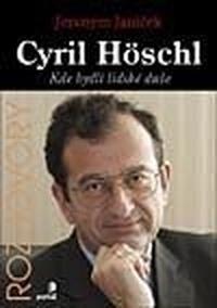 Cyril Höschl. Kde bydlí lidské duše