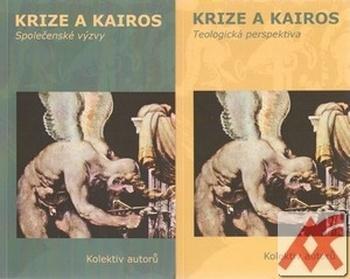 Krize a kairos - sv. 1+2