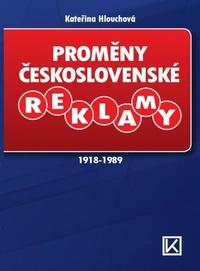 Proměny československé reklamy 1918-1989