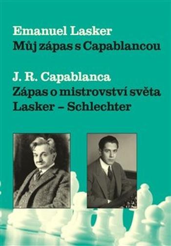 Můj zápas s Capablancou