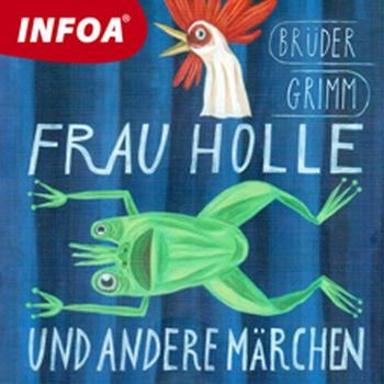 Frau Holle und andere märchen (DE)