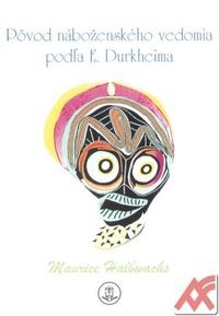 Pôvod náboženského vedomia podľa E. Durkheima