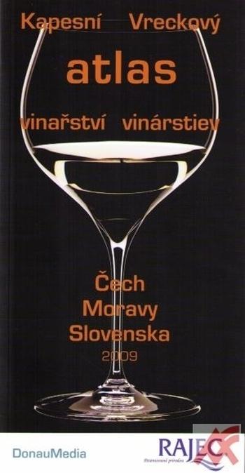 Kapesní (Vreckový) atlas vinařství (vinárstiev) Čech - Moravy - Slovenska